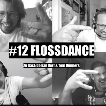 WunschWort.fm Folge #12: Flossdance (mit Dorian Gorr & Tom Hüppers) (S02E04)