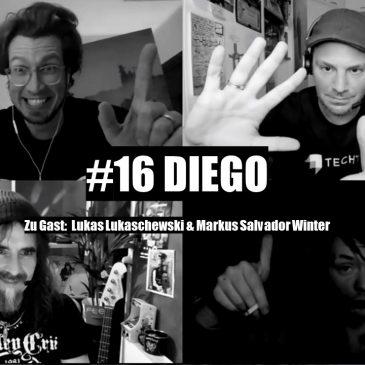 """WunschWort.fm Folge #16: Diego (mit Frank """"Lukas"""" Lukaschewski & Markus Salvador Winter ) (S02E08)"""